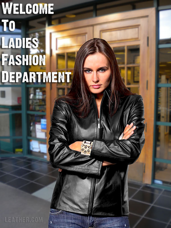 Welcome to Ladies Fashion Department in Leather.com
