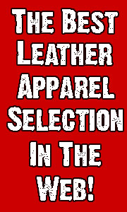 Leather.com is the Best Leather Apparel Store in the Web with the Best selection and prices